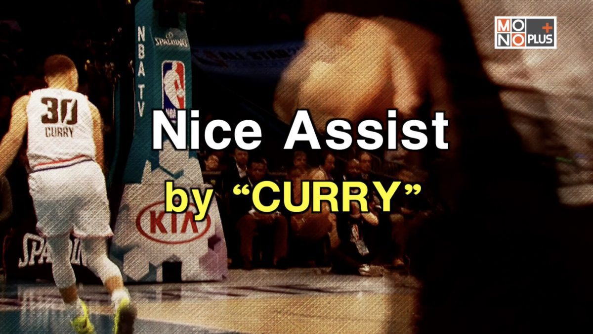 "Nice Assist by ""CURRY"""