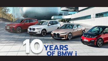 ควรค่าแก่การฉลอง 10 ปีบนเส้นทางรถยนต์ไฟฟ้าของ BMW i