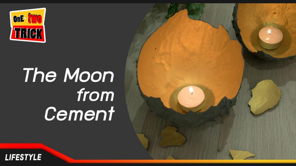 DIY ที่วางทียนรูปพระจันทร์จากปูนซีเมนต์