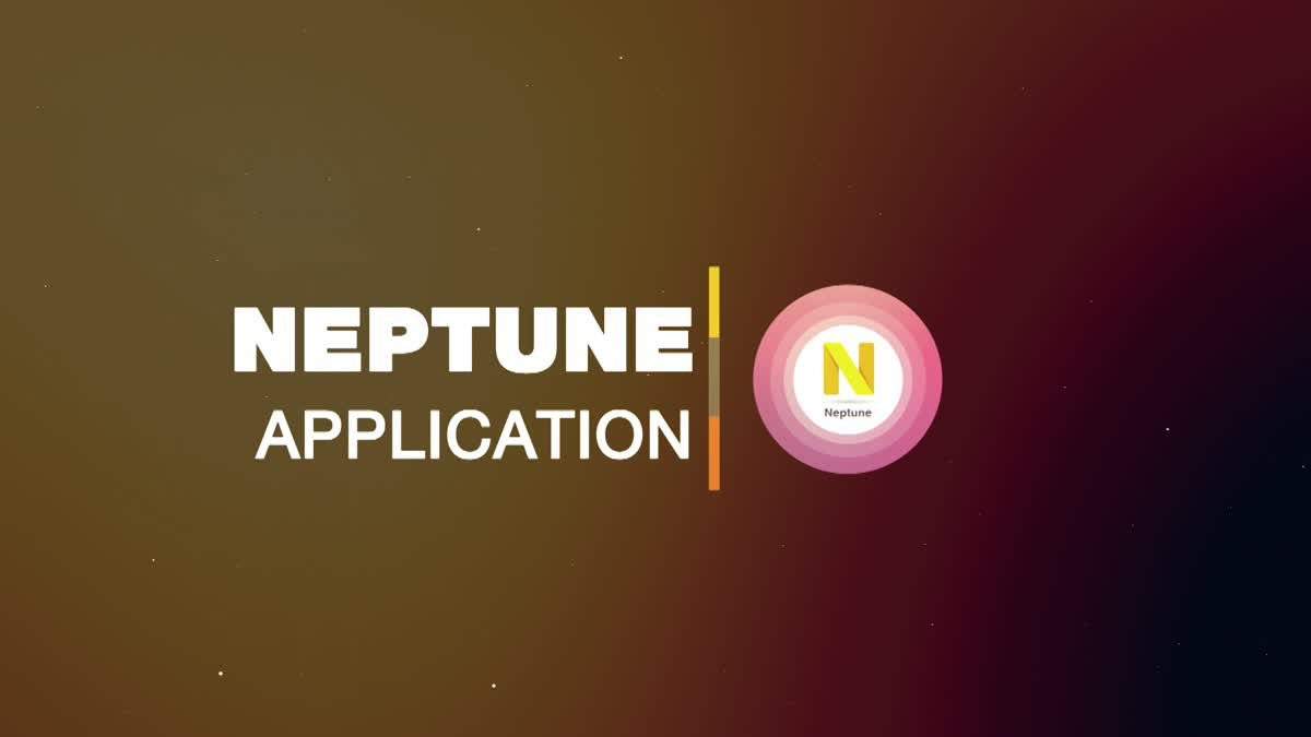 GRAND OPENING : NEPTUNE APPLICATION