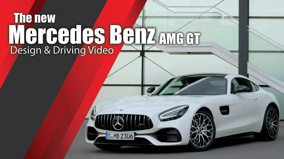 The new Mercedes Benz AMG GT - Design & Driving Video
