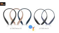 LG เปิดตัวหูฟัง TONE Platinum SE และ TONE Ultra SE มาพร้อม Google Assistant
