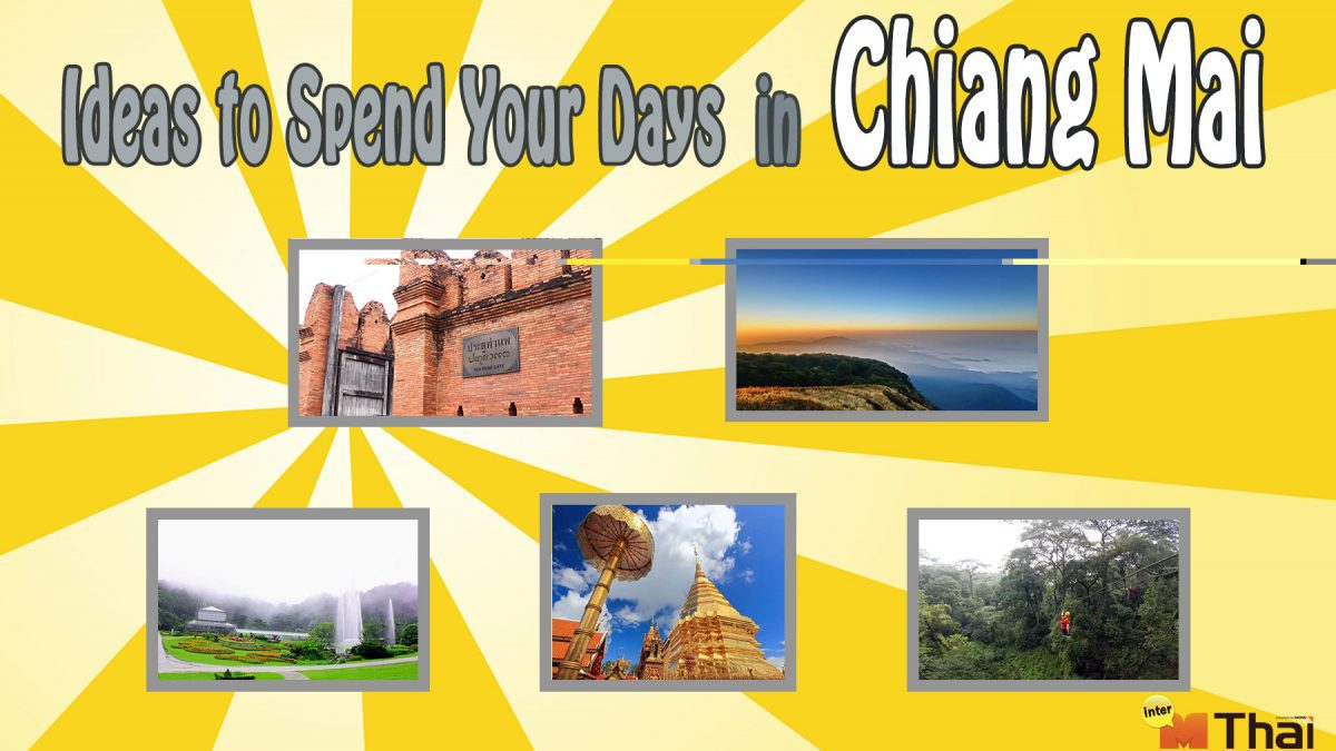 Ideas to Spend Your Days in Chiang Mai