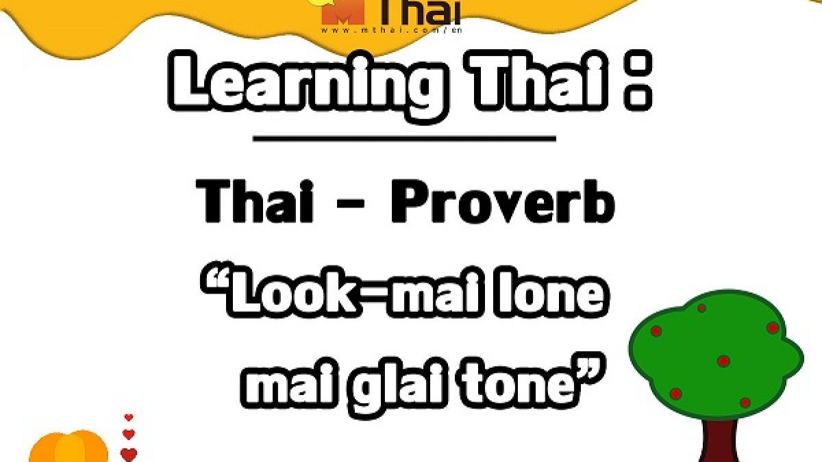 Learning Thai : Thai – English Proverb