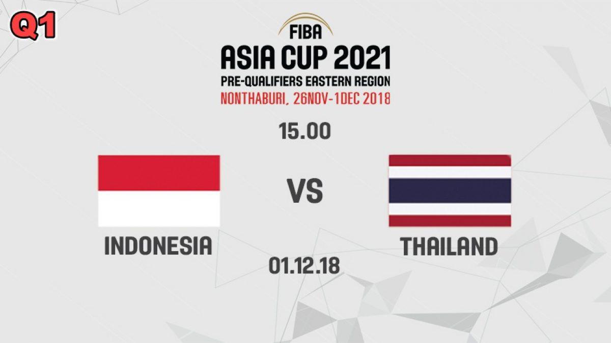 Q1 บาสเกตบอล FIBA ASIA CUP 2021 PRE-QUALIFIERS : INDONESIA  VS  THAILAND (1 DEC 2018)
