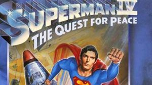Superman IV : The Quest for Peace ซูเปอร์แมน 4 : เดอะ เควสท์ ฟอร์ พีซ