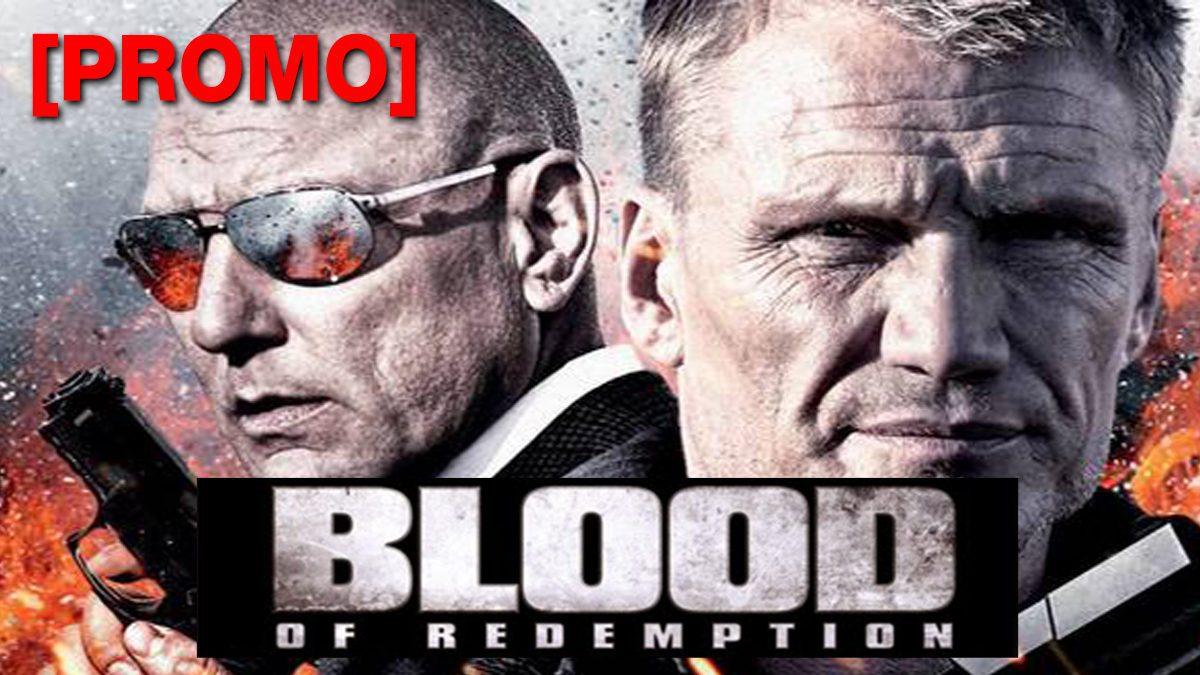 Blood of Redemption บัญชีเลือดล้างเลือด [PROMO]