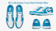 SB x Air Jordan I Low Dark Powder Blue ที่สุดของการรวมร่างพร้อมสีฟ้าสดใส