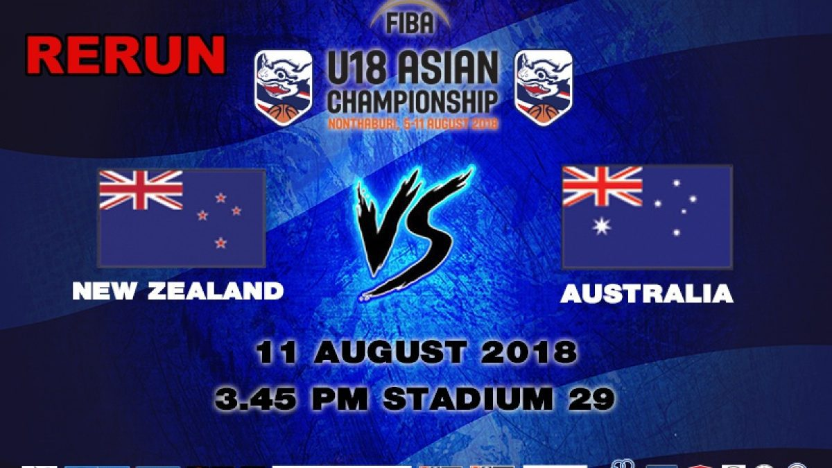 FIBA U18 Asian Championship 2018 : Final : New Zealand VS Australia (11 Aug 2018)