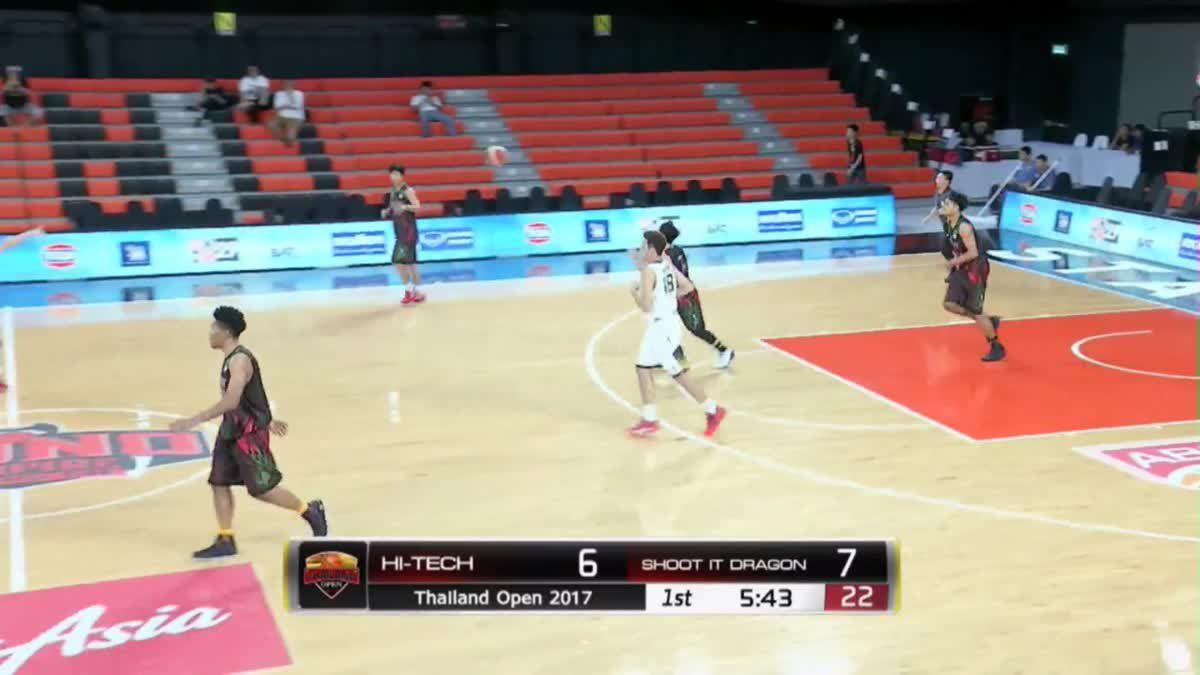 การเเข่งขันบาสเกตบอล Thailand Open 2017 : Hi-Tech VS Shoot It Dragon Q1 (26 Nov)