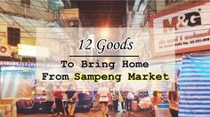 12 Goods To Bring Home From Sampeng Market, Bangkok