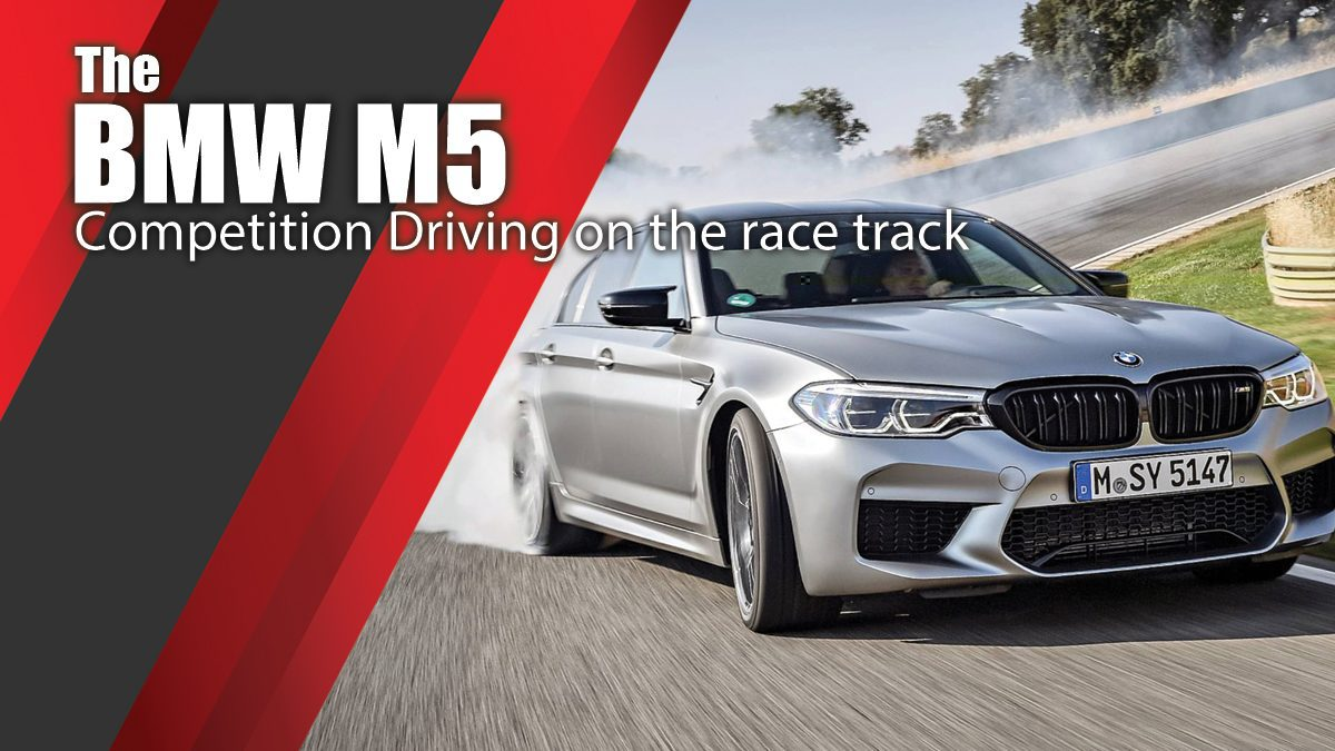 The BMW M5 Competition Driving on the race track