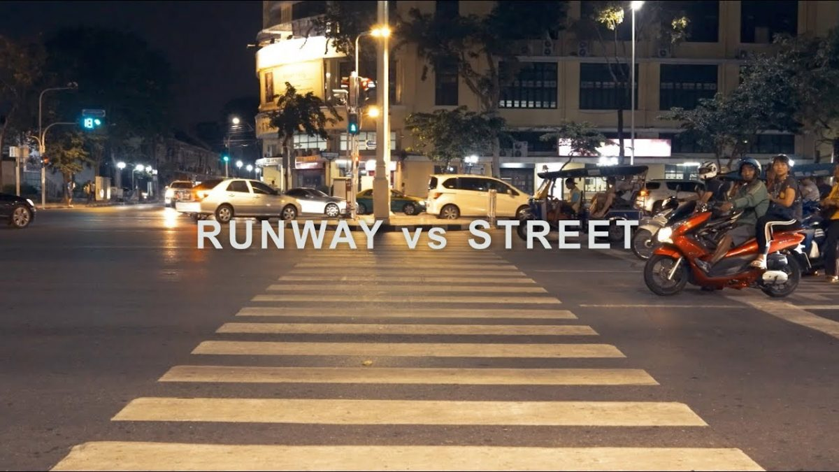 RUNWAY vs STREET part 01