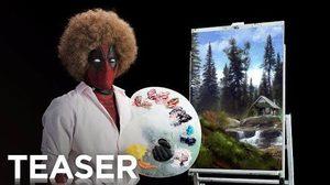 เดดพูลล้อเลียนการวาดภาพสีน้ำมันของ บ็อบ รอส ในทีเซอร์แรกจาก Deadpool ภาคต่อ
