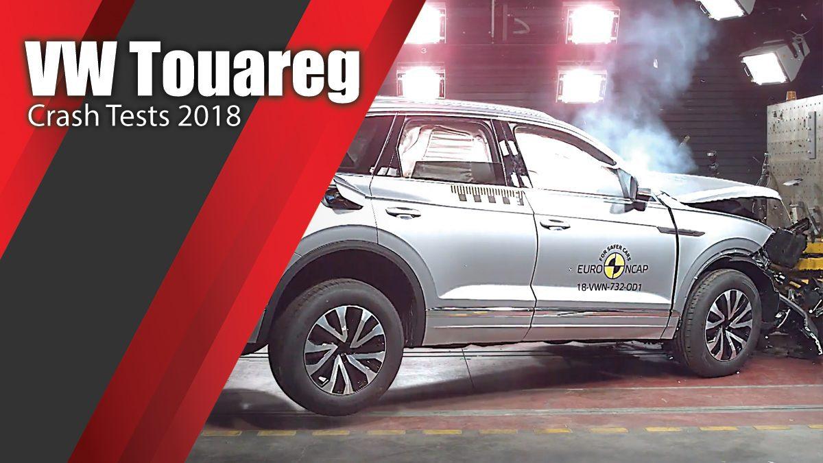 ท้าพิสูจน์ระบบรักษาความภัยของ VW Touareg - Crash Tests 2018