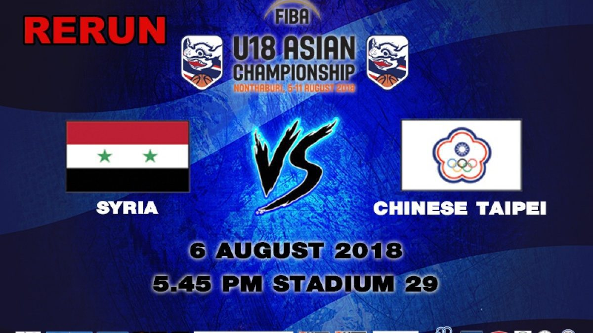 FIBA U18 Asian Championship 2018 : Syria VS Chinese Taipei (6 July 2018)