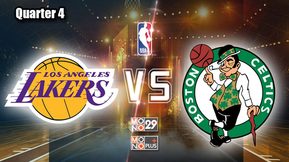 Los Angeles Lakers vs Boston Celtics [Q4]