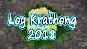 9 Hot Spots for 2018 Loy Krathong Festival