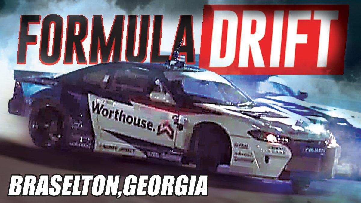 การแข่งขัน Formula Drift 2017 | รอบที่3 ณ เมืองแอตแลนตา ประเทศจอร์เจีย