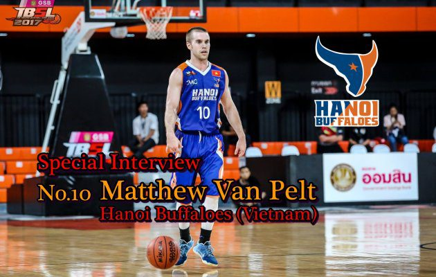 Special Interview บทสัมภาษณ์พิเศษ Matthew Van Pelt ( Hanoi Buffaloes)