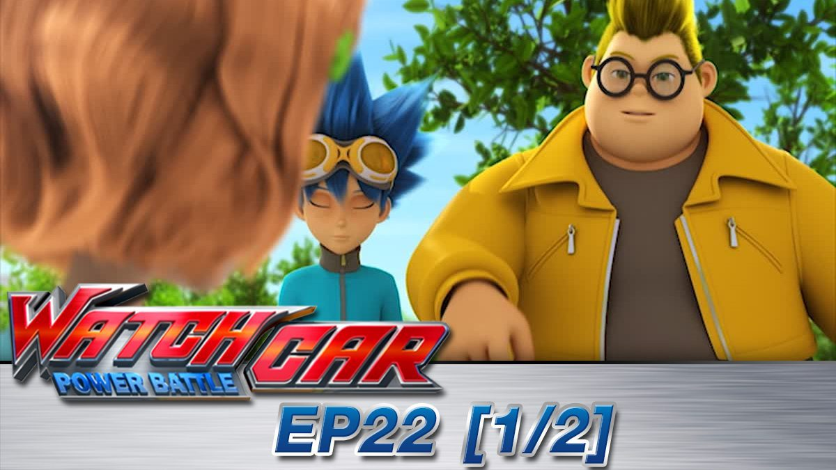 Power Battle Watch Car EP 22 [1/2]