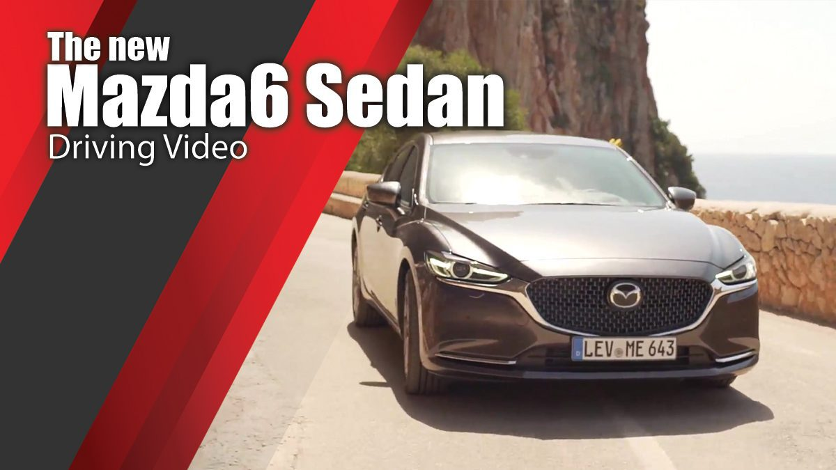 The new Mazda6 Sedan Driving Video