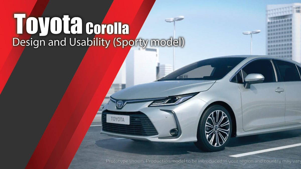 New Toyota Corolla Design and Usability (Sporty model)