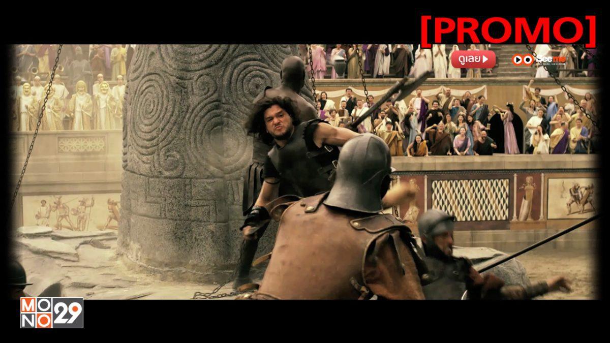 Pompeii ไฟนรกถล่มปอมเปอี [PROMO]