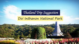 Thailand Trip Suggestion : Doi Inthanon National Park