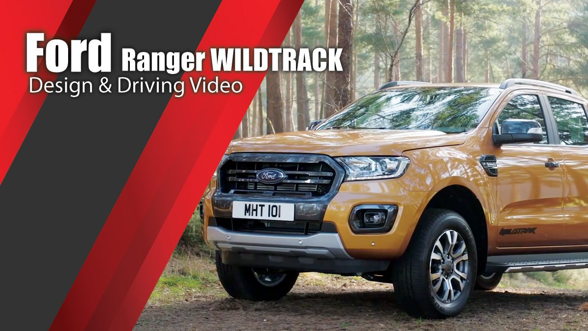 2019 Ford Ranger WILDTRACK Design & Driving Video