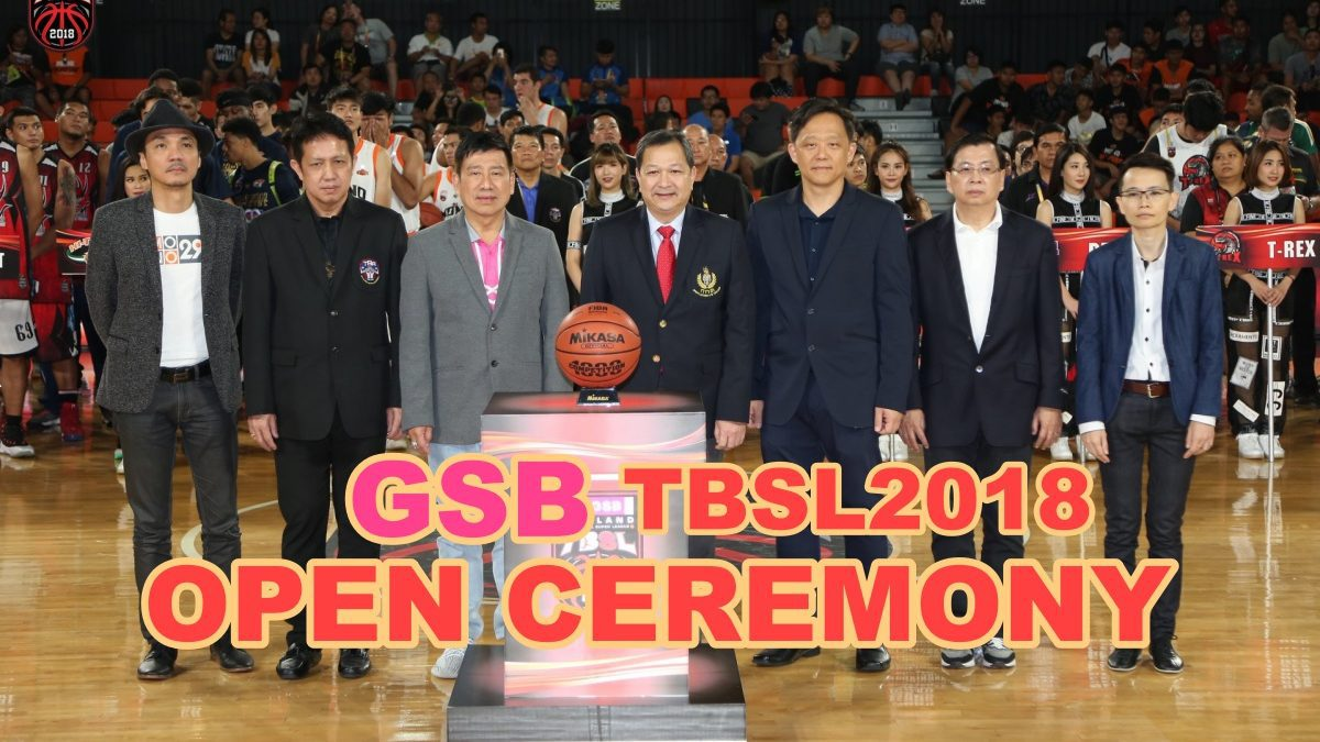 Open Ceremony GSB TBSL2018