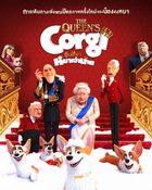 The Queen's Corgi จุ้นสี่ขา หมาเจ้านาย