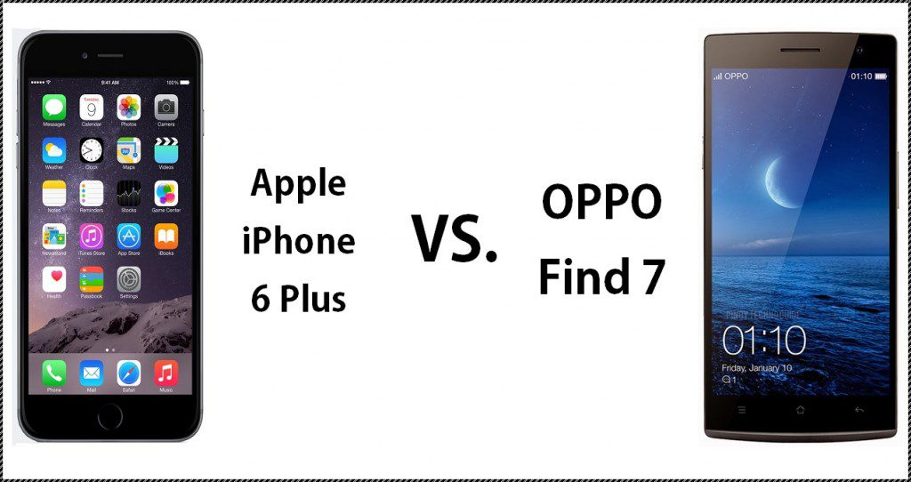 01_Apple iPhone 6 Plus VS OPPO Find 7 V2 2014-09-11