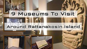 9 Museums To Visit Around Rattanakosin Island