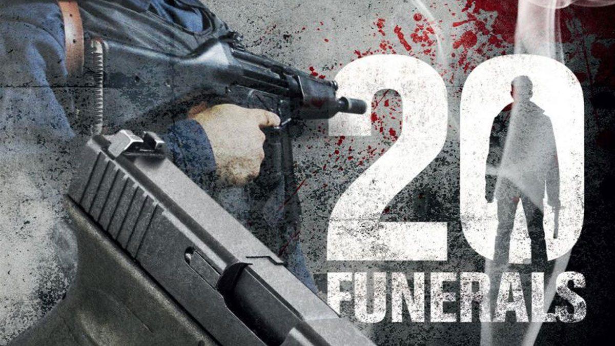 ภารกิจเดือด โค่นมาเฟีย  20 Funerals (หนังเต็มเรื่อง)