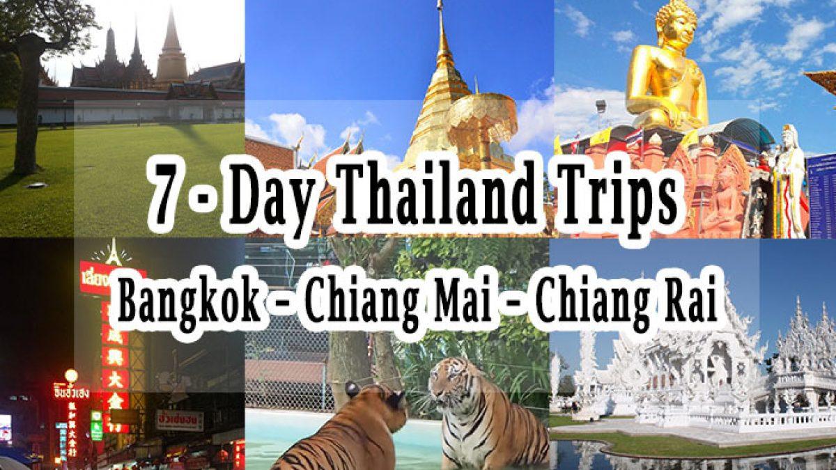 7 - Day Thailand Trips : Bangkok - Chiang Mai - Chiang Rai