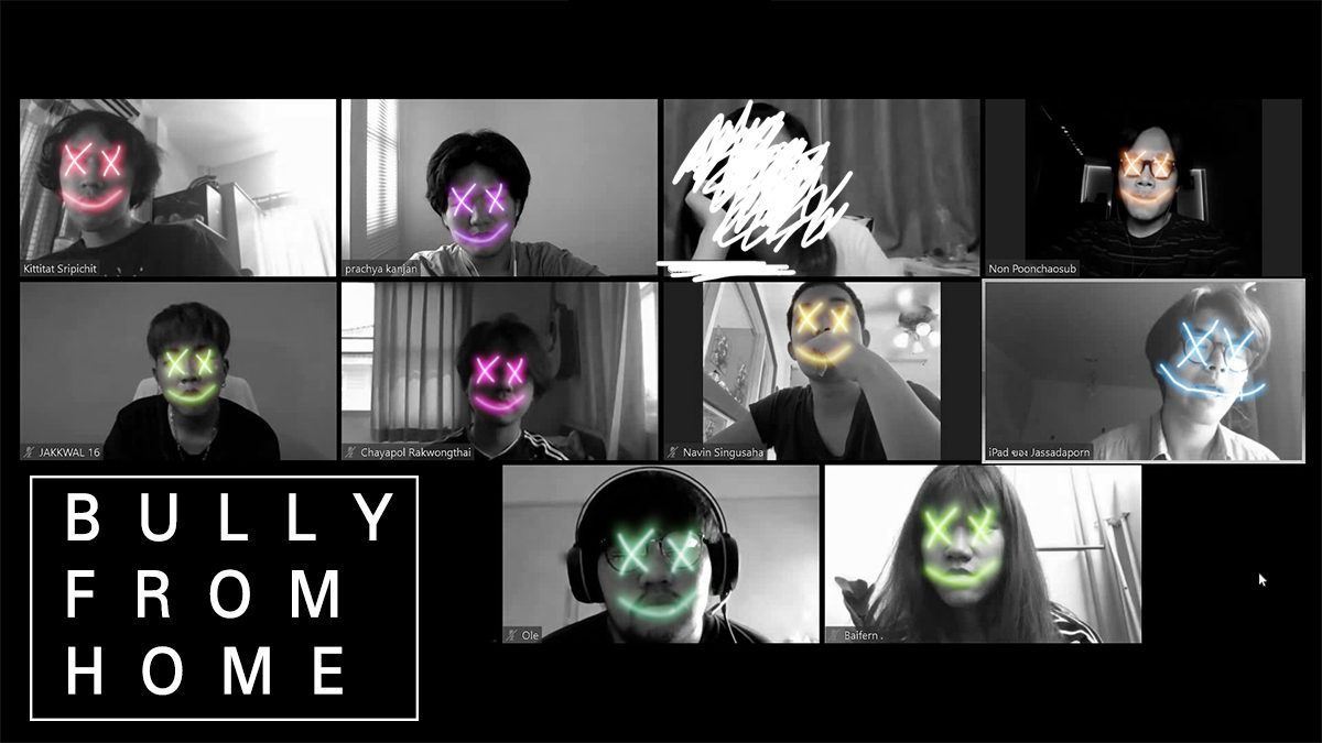 ' Bully from home ' ผลงานหนังสั้นจากทีม 99 days of quarantine