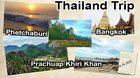 7 Day Thailand Trip Suggestion: Bangkok – Phetchaburi – Prachuap Khiri Khan