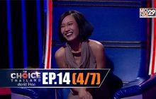 THE CHOICE THAILAND เลือกได้ให้เดต EP.14 [4/7]