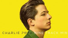 Charlie Puth ปล่อยอัลบั้มเต็มชุดแรก Nine Track Mind 29 ม.ค. นี้