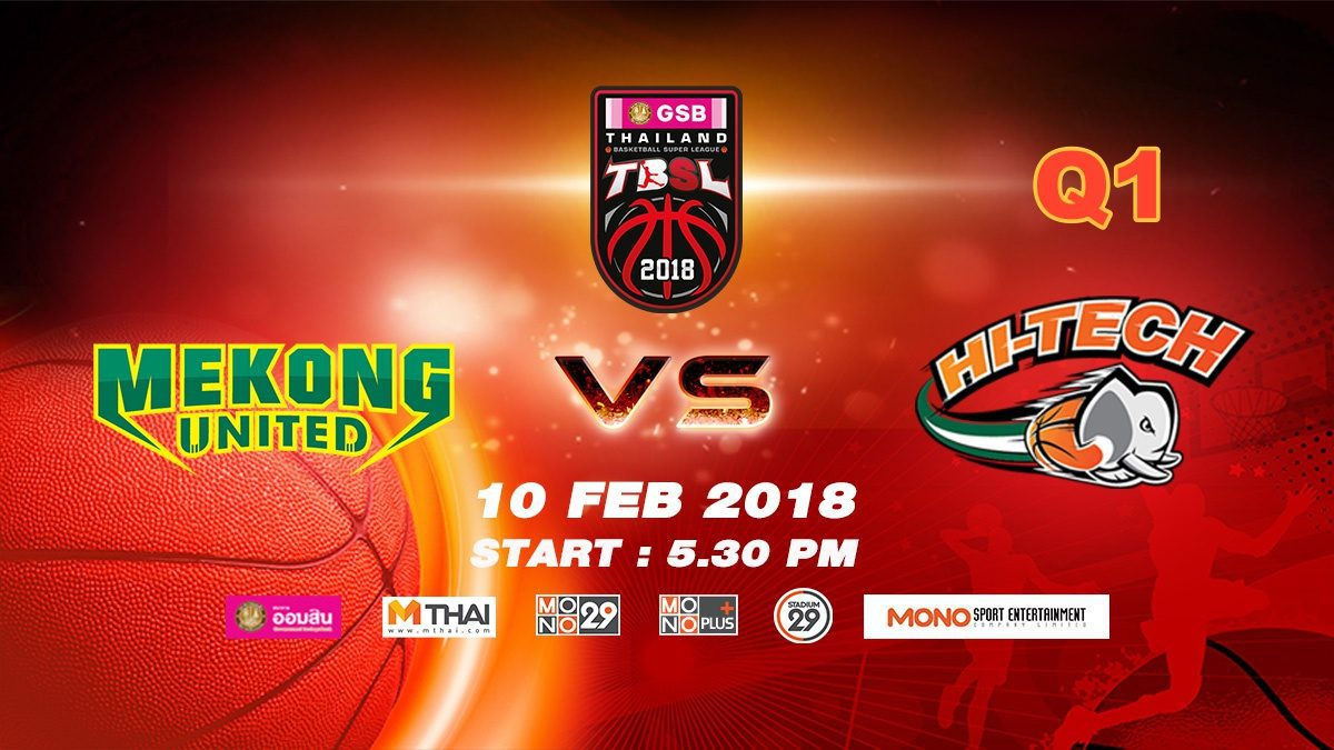 Q1 Mekong Utd. VS Hi-Tech (THA) : GSB TBSL 2018 ( 10 Feb 2018)