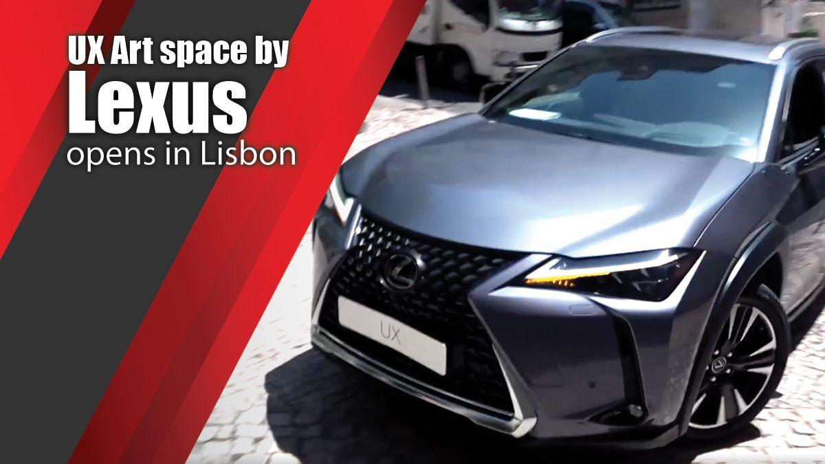 UX Art space by Lexus opens in Lisbon