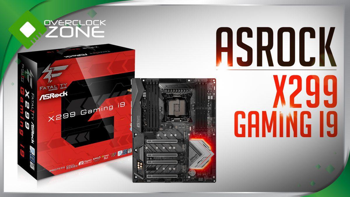 รีวิว ASRock X299 Gaming i9 : จัดเต็มทุกด้าน