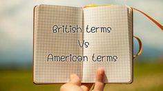 เปรียบเทียบ คำศัพท์ภาษาอังกฤษ แบบอังกฤษและอเมริกัน