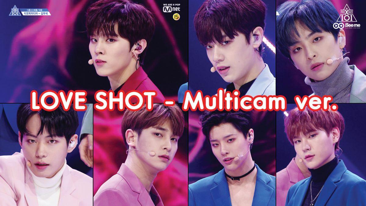 PRODUCE X 101ㅣวีดีโอ 1:1 - EXO ♬LOVE SHOT (Multicam ver.) การแข่งขันรอบ Group Battle