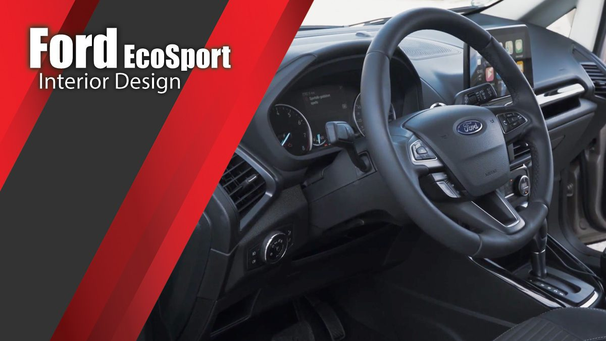 The new Ford EcoSport Interior Design