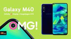 เปิดตัว Samsung Galaxy M40 มากับหน้าจอเจาะรู กล้องหลัง 3 ตัว