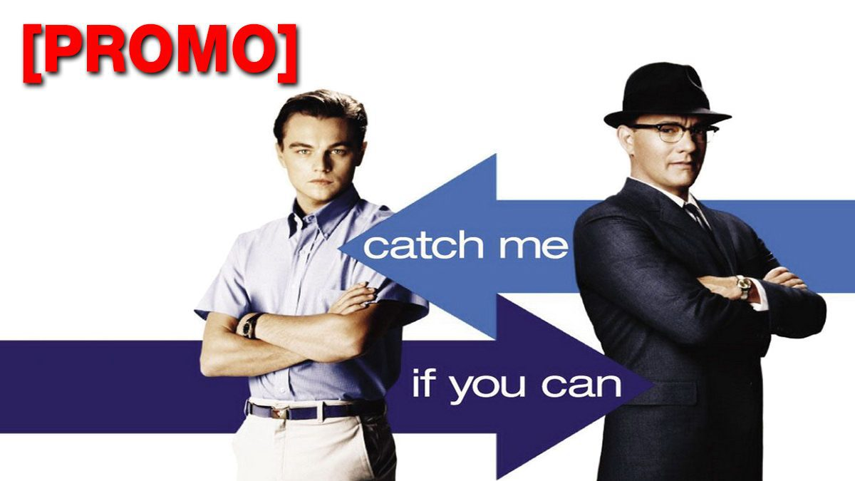 Catch Me If You Can จับให้ได้  ถ้านายแน่จริง [PROMO]