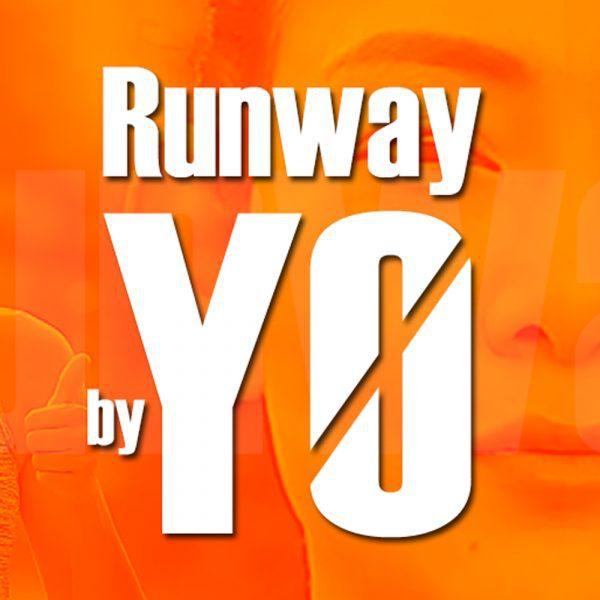 Runway by YO