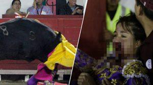 มาทาดอร์สาวเกือบสิ้นชื่อ หลังพลาดท่าถูก วัวกระทิง จู่โจมเข้าที่ใบหน้าจนบาดเจ็บสาหัส